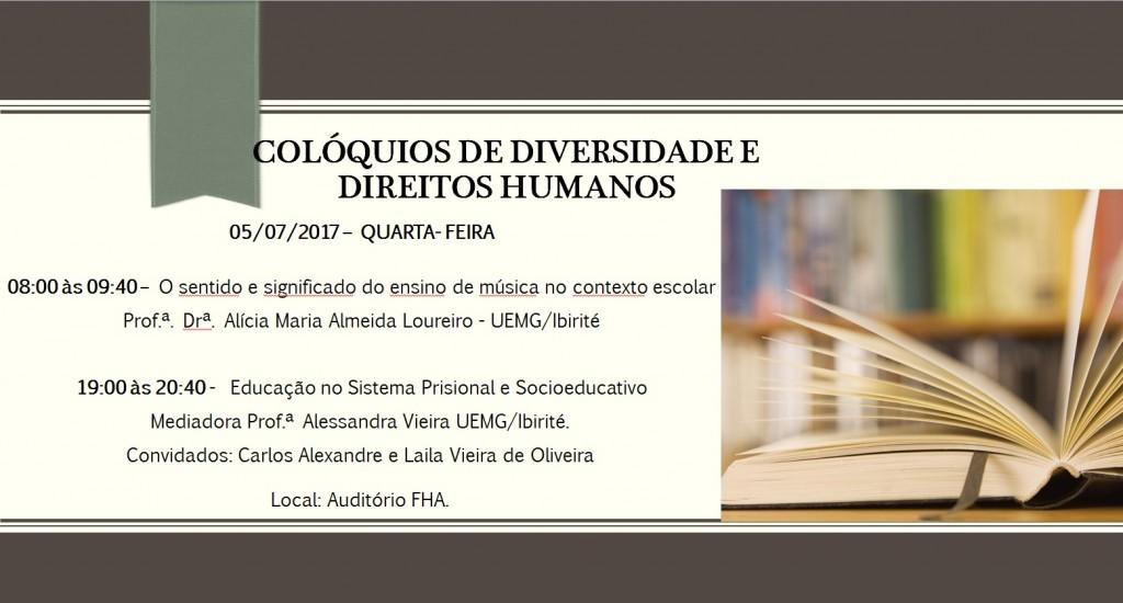 Colóquios de Diversidade e Direitos Humanos- 05DEJULHODE2017